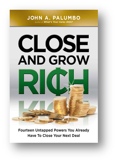 Close and Grow Rich